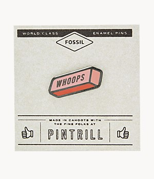 Pintrill® x Fossil Whoops Eraser Pin