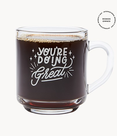 You Re Doing Great Coffee Mug By Have A Nice Day Fcu0411998 Fossil