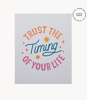 Trust The Timing Poster by Have A Nice Day