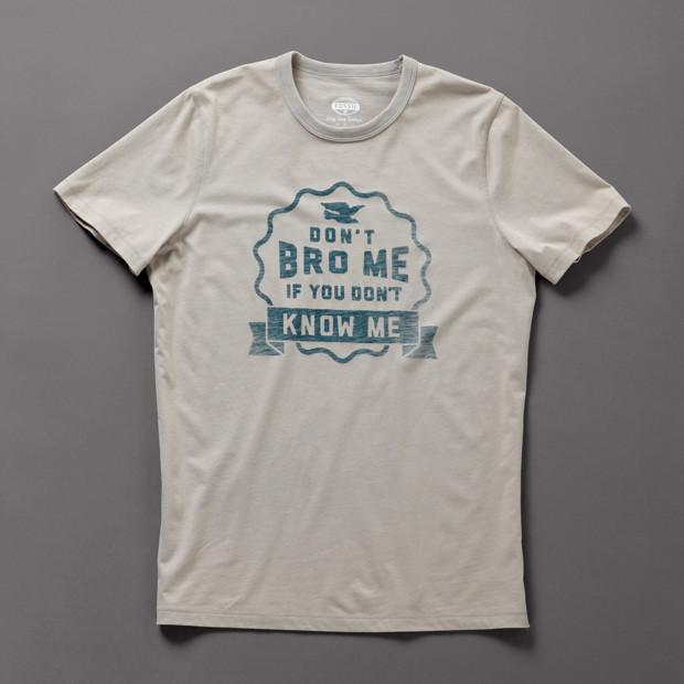 Don't Bro Me Tee